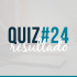 Resultado do Quiz#24