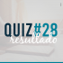Resultado do Quiz #28
